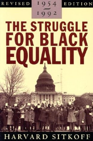 The Struggle for Black Equality, 1954-1992 (American...