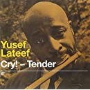 Cry Tender / Lost in Sound