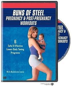 Buns of Steel: Pregnancy & Post-Pregnancy Workouts