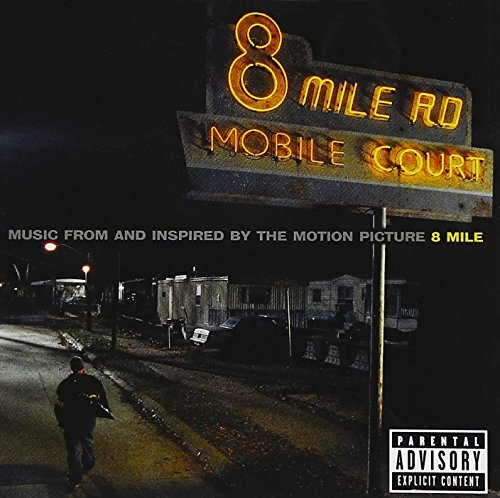 Eminem - 8 Mile Music From And Inspired By The Motion Picture - Zortam Music