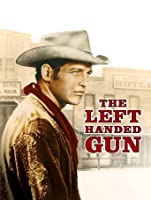 The Left Handed Gun [HD]