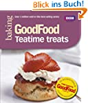 Good Food: 101 Teatime Treats: Triple...