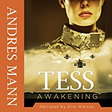 Tess Awakening (       UNABRIDGED) by Andres Mann Narrated by Dirk Watson