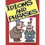 Idioms and Phrasesdi Martin Pierce