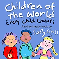 (FREE on 9/4) Children's Books: Children Of The World by Sally Huss - http://eBooksHabit.com