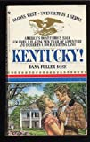 Kentucky! (Wagons West #20) (055326849X) by Ross, Dana Fuller
