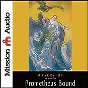 Prometheus Bound | [Aeschylus]