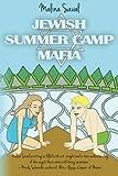 Jewish Summer Camp Mafia