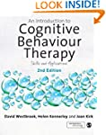 An Introduction to Cognitive Behaviou...