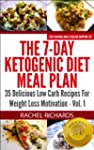 The 7-Day Ketogenic Diet Meal Plan: 3...