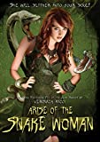 Arise of the Snake Woman [Import]