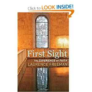 The First Sight Laurence Freeman