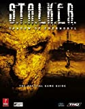 S.T.A.L.K.E.R.: Shadow of Chernobyl (Prima Official Game Guide) (0761547738) by Birlew, Dan