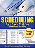 Scheduling for Home Builders with Microsoft Project - 0867186216