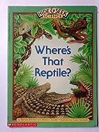 Where's That Reptile?