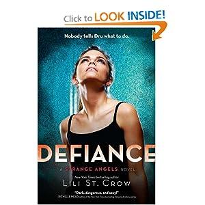 Defiance (Strange Angels, Book 4) Lili St. Crow
