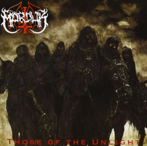 Those of the Unlight by Marduk (2008-08-03)