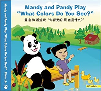"Mandy and Pandy Play ""What Colors Do You See?"" (English and Chinese Edition)"