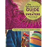 Knitchicks Guide to Sweatersby Marcelle Karp &...