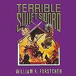 Terrible Swift Sword: The Lost Regiment, Book 3 | William R. Forstchen