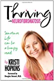 Kristi Hopkins Thriving with Neurofibromatosis