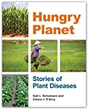 img - for By Gail L. Schumann and Cleora J. Hungry Planet: Stories of Plant Diseases book / textbook / text book