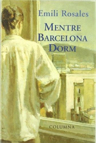 Mentre Barcelona Dorm