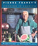 Pierre Franeys Cooking In America