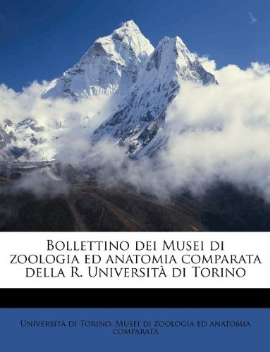 Bollettino dei Musei di zoologia ed anatomia comparata della R. Università di Torino Volume v.15 (1900)