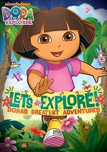 Dora The Explorer: Let's Explore! Dora's Greatest Adventures by Nickelodeon