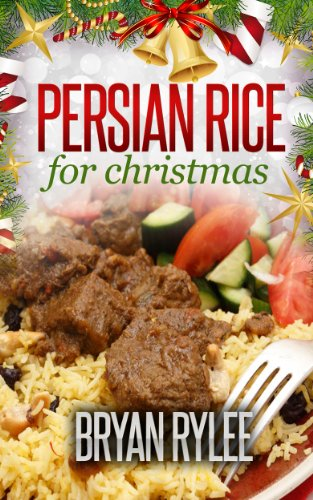 persian cookbook : How to make Delicious Persian rice (healthy eating cookbooks) by Bryan Rylee