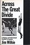 img - for Across the Great Divide: A History of Professional Football in Dundee book / textbook / text book