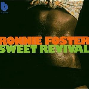 Ronnie Foster - 癮 - 时光忽快忽慢,我们边笑边哭!