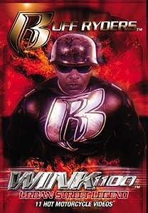 Ruff Ryders: Wink 1100 - Urban Street Legend [Import USA Zone 1]
