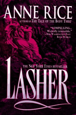 Lasher (Lives of the Mayfair Witches), Anne Rice