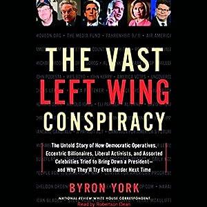 The Vast Left Wing Conspiracy Audiobook
