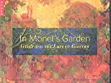 In Monet's Garden: Artists and the Lure of Giverny (1857595009) by Stuckey, Charles