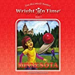 Minnesota: Wright on Time, Book 5 (       UNABRIDGED) by Lisa M. Cottrell-Bentley Narrated by Darlene Allen