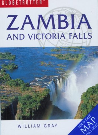 Globetrotter Zambia and Victoria Falls (Globetrotter Travel Packs Series)