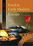 Food in Early Modern Europe (Food through History)
