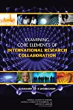 img - for Examining Core Elements of International Research Collaboration: Summary of a Workshop book / textbook / text book