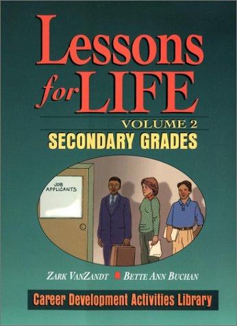 Lessons For Life: Secondary Grades (Vol 2)
