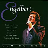 Coming Home ~ Engelbert