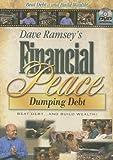 Dave Ramsey's Financial Peace: Dumping Debt