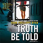 Truth Be Told | Hank Phillippi Ryan