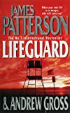 Lifeguard James Patterson With Andrew Gross