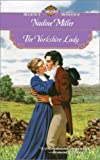 The Yorkshire Lady (Signet Regency Romance) (0451201469) by Miller, Nadine