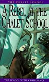 A Rebel at the Chalet School (0006907423) by Brent-Dyer, Elinor M.