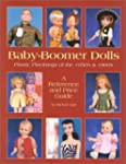 Baby-Boomer Dolls: Plastic Playthings...