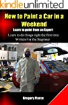 How to Paint a Car in a Weekend: Lear...